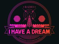 Essayez Ia nouvelle web radio «I Have A Dream» de toute urgence !