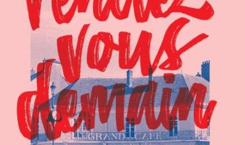 «Rendez-vous demain» ; ou plutôt ce week-end pour aller au Grand Café.